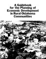 Guidebook for the Planning of Economic Development in Rural Oklahoma Communities